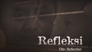 Reflection (Refleksi) | Indonesian Language Film (EngSub)